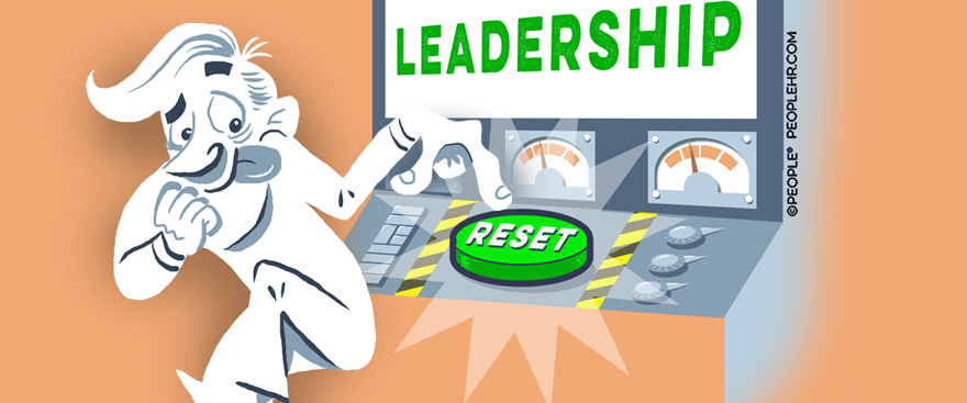 It's time to reset your views on leadership