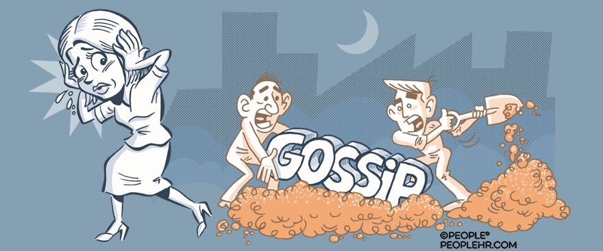 How to bury ugly office gossip